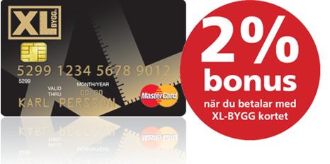 XL-BYGG MasterCard 2% bonus när du betalar med XL-BYGG kortet